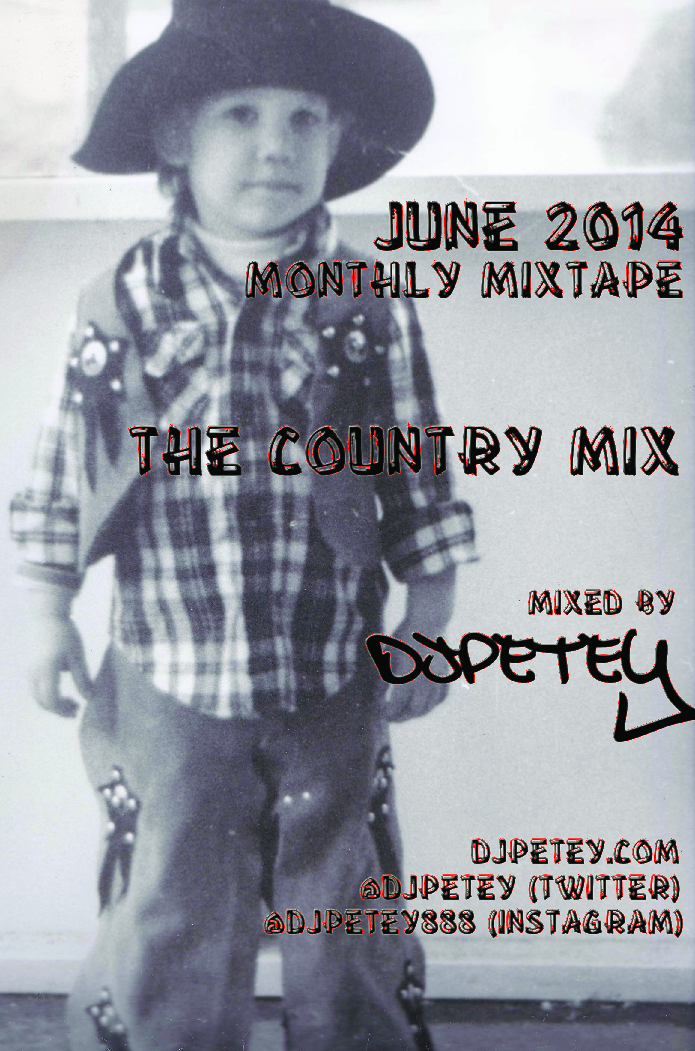 June 2014 Monthly MixTape – The Country Mix – DJPetey – FREE